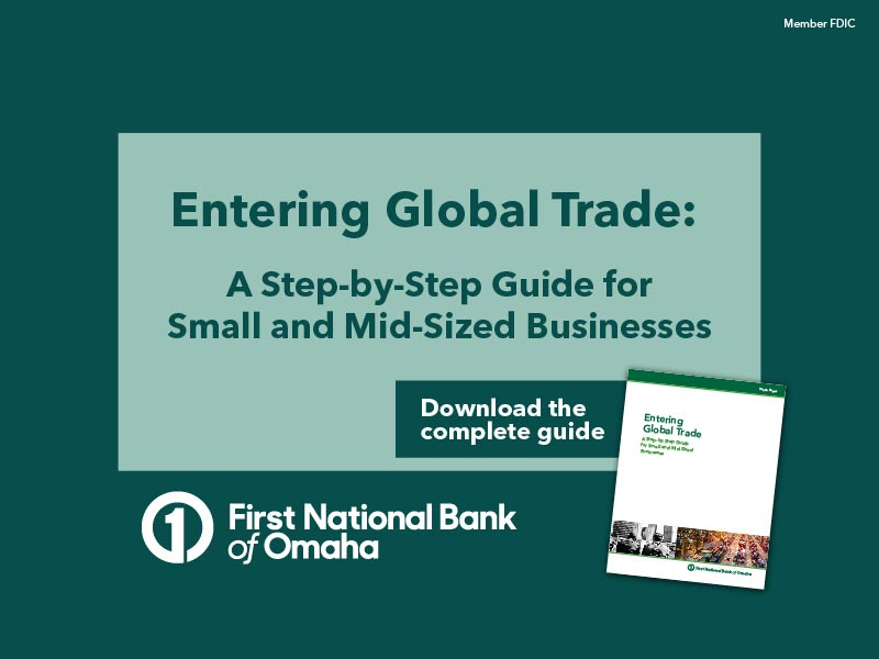 Entering Global Trade: A Step-by-Step Guide for Small and Mid-Sized Businesses.